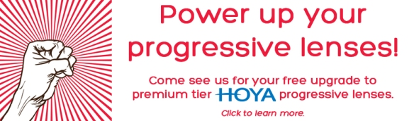 Terms and conditions: Complimentary upgrade only available when Hoya FD progressive lenses are purchased.